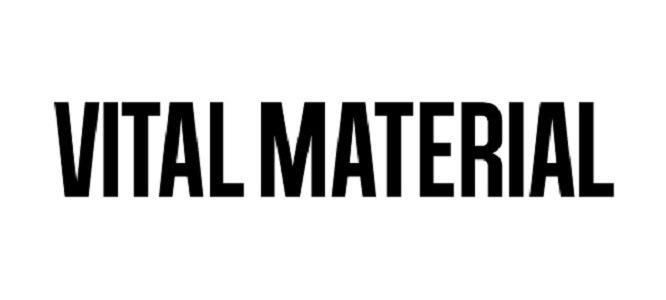 ヴァイタルマテリアル / VITAL MATERIAL